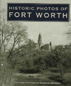 Historic Photos of Fort Worth (Hardcover)