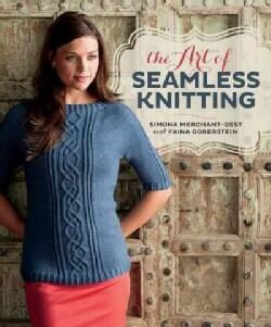The Art of Seamless Knitting (Paperback)