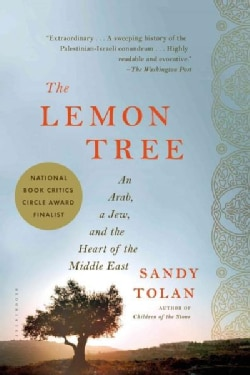 The Lemon Tree: An Arab, a Jew, and the Heart of the Middle East (Paperback)