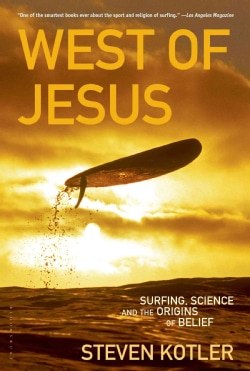 West of Jesus: Surfing, Science, and the Origins of Belief (Paperback)