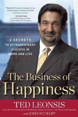 The Business of Happiness: 6 Secrets to Extraordinary Success in Work and Life (Hardcover)