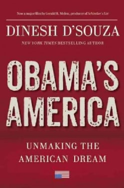 Obama's America: Unmaking the American Dream (Hardcover)