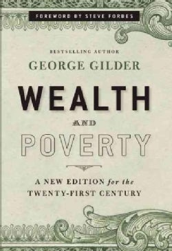 Wealth and Poverty (Hardcover)