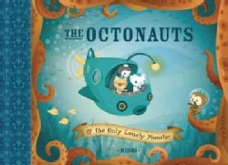 Octonauts: The Only Lonely Monster (Hardcover)