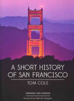 A Short History of San Francisco (Paperback)