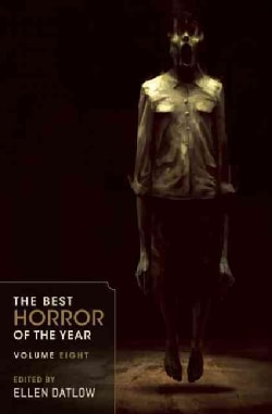 The Best Horror of the Year Volume Eight (Paperback)
