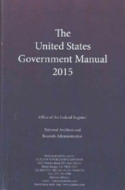 The United States Government Manual 2015 (Paperback)