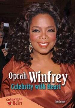 Oprah Winfrey: Celebrity With Heart (Paperback)