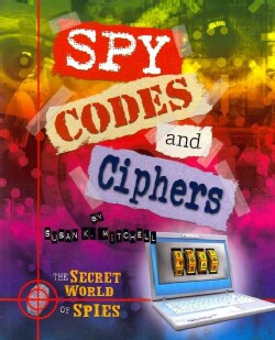 Spy Codes and Ciphers (Paperback)
