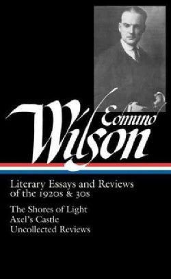 Literary Essays and Reviews of the 1920s & 30s (Hardcover)