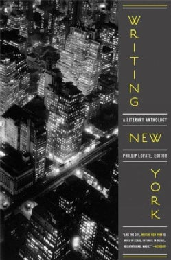 Writing New York: A Literary Anthology (Paperback)