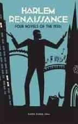 Harlem Renaissance: Four Novels of the 1930s: Not Without Laughter, Black No More, The Conjure-Man Dies, Black Th... (Hardcover)