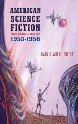 American Science Fiction: Four Classic Novels, 1953-1956 (Hardcover)
