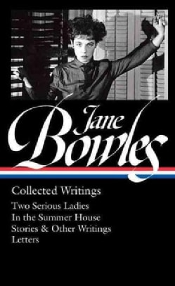 Jane Bowles: Collected Writings (Hardcover)
