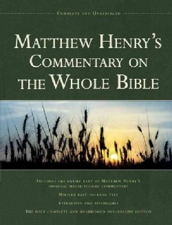 Matthew Henry's Commentary on the Whole Bible: Complete (Hardcover)