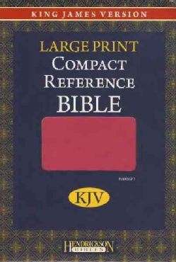 Holy Bible: King James Version, Berry, Imitation Leather, Large Print Compact Reference Bible (Paperback)