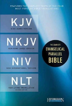 The Complete Evangelical Parallel Bible: King James Version / New King James Version / New International Version ... (Hardcover)