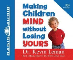 Making Children Mind Without Losing Yours: Pdf Included (CD-Audio)