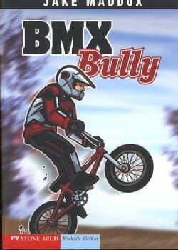 Bmx Bully (Paperback)