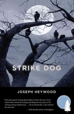 Strike Dog: A Woods Cop Mystery (Paperback)