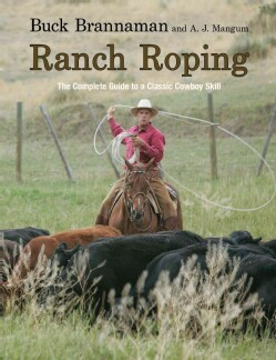Ranch Roping: The Complete Guide to a Classic Cowboy Skill (Paperback)