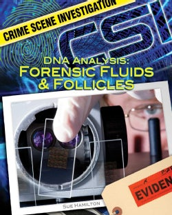 DNA Analysis: Forensic Fluids & Follicles (Hardcover)