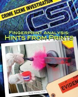 Fingerprint Analysis: Hints from Prints (Hardcover)