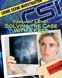 Forensic Artist: Solving the Case With a Face (Hardcover)