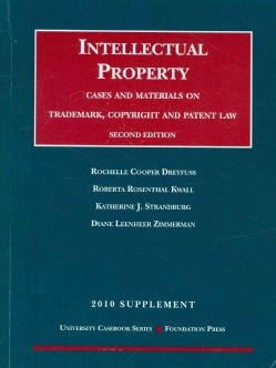 Intellectual Property Trademark, Copyright and Patent Law: Cases and Materials (Paperback)
