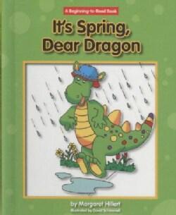It's Spring, Dear Dragon (Hardcover)