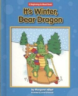 It's Winter, Dear Dragon (Hardcover)