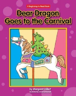 Dear Dragon Goes to the Carnival (Hardcover)