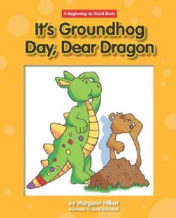 It's Groundhog Day, Dear Dragon (Hardcover)