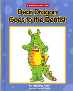 Dear Dragon Goes to the Dentist (Hardcover)
