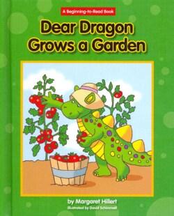 Dear Dragon Grows a Garden (Hardcover)