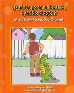 ¿Que tengo en el bolsillo, querido dragon? / What's in My Pocket, Dear Dragon? (Hardcover)