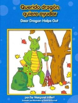 Querido dragon quiere ayudar / Dear Dragon Helps Out (Hardcover)