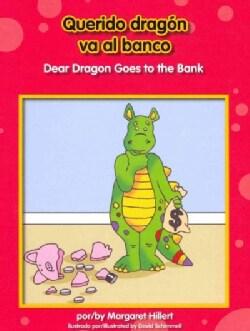 Querido dragon va al banco / Dear Dragon Goes to the Bank (Hardcover)