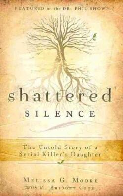 Shattered Silence (Paperback)