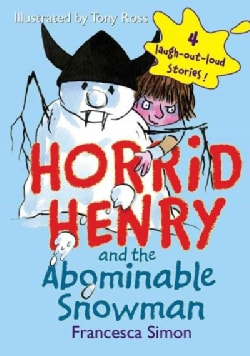 Horrid Henry and the Abominable Snowman (Hardcover)