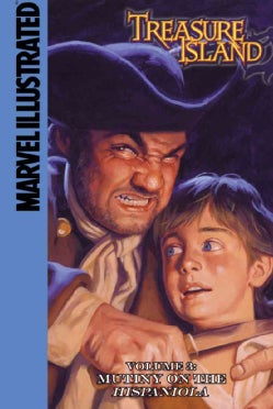 Treasure Island 3: Mutiny on the Hispaniola (Hardcover)