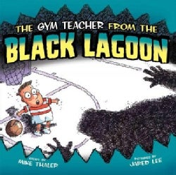 Gym Teacher from the Black Lagoon (Hardcover)