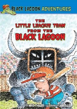 The Little League Team from the Black Lagoon (Hardcover)