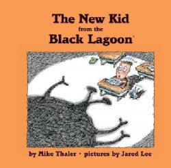 The New Kid from the Black Lagoon (Hardcover)