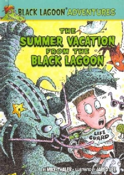 The Summer Vacation from the Black Lagoon (Hardcover)