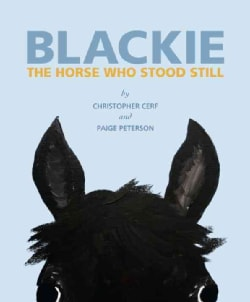 Blackie: The Horse Who Stood Still (Hardcover)