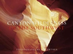 Canyon Wilderness of the Southwest (Hardcover)
