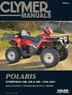 Clymer Manuals Polaris Sportsman 400, 450 & 500 1996-2013 (Paperback)