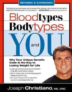 Blood Types, Body Types And You (Paperback)