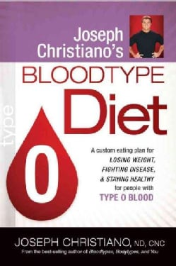 Joseph Christiano's Bloodtype Diet: Type O (Paperback)